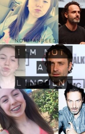 i am not a lincoln  {Andrew Lincoln} (finished, major editing) by multistandomx