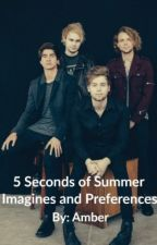 5 Seconds of Summer Imagines & Preferences by AmberE3Love34