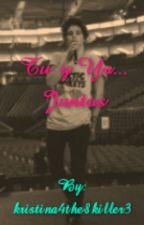 ~Tu & Yo ... Juntos -[ Bradley y tu] by kristina4the8killer3