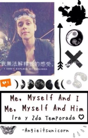 Me,Myself And I♡ (Mario Ruiz & Tu) /AMBAS Temporadas ✕TERMINADAS✕
