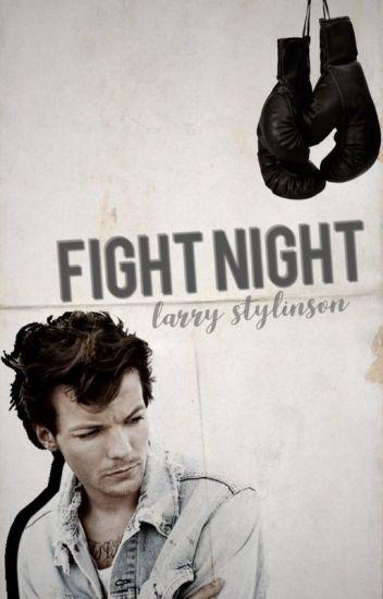Fight Night || L.S. (Complete) ✔️