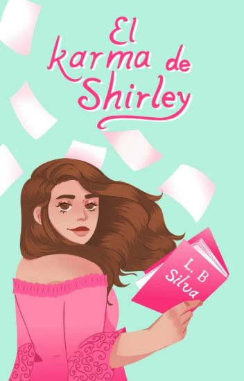 El karma de Shirley [PAUSADA]