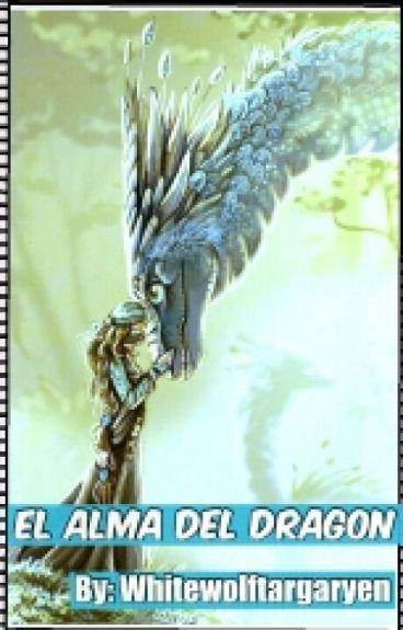 """""""El alma del dragón"""""""