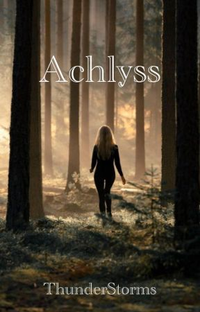 Achlyss (PREVIOUSLY What Happens in the Forest) by ThunderStorms