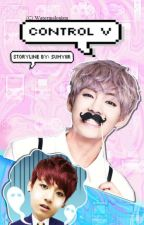VKOOK: Control V [BOOK 1 - COMPLETED] by sumyiir