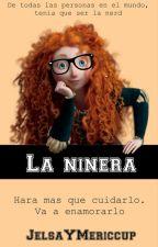 La niñera [Mericcup] by -laquillera