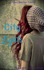 City Lights (A One Direction Fanfic) by Watch_Me_JialBae