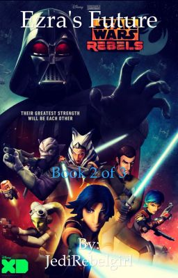 Star Wars Rebels! - cityisnotonfire - Wattpad