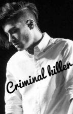 Criminal killer by loucaspelo1d