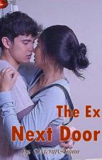 The Ex Next Door #Wattys2015 by MerittQuinn