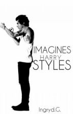 Imagines》 Harry Styles by ingrydgularte