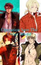 Operation Save The Other World by AustynSuzuki