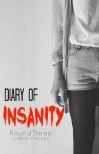 Diary of Insanity by RoundThree