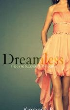 Dreamless by kimberlyphy