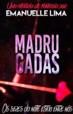 Madrugadas by ManuSLima