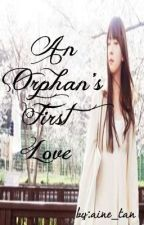 An Orphan's First Love: Special Chapters by aine_tan