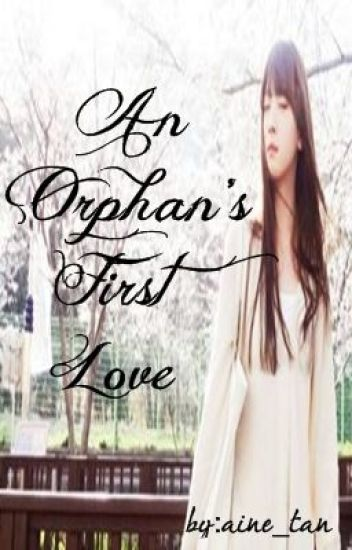 An Orphan's First Love: Special Chapters