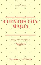 ~Cuentos con magia~ by mina_sousa