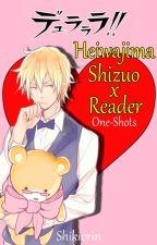 Heiwajima Shizuo x Reader One-Shots by Shikiorin