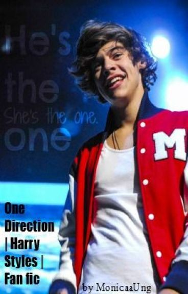 He's the one, She's the one. [One Direction | Harry Styles | Fan Fic] by MonicaaUng
