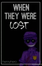 When They Were Lost . . . (Sequel to That Time In 1987. . . .) by HenryHero