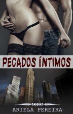 Pecados Íntimos by ArielaPereira