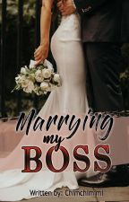 Marrying My Boss [Complete] by chimchimimi