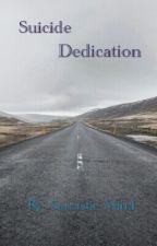 Suicide Dedication by SarcasticMind