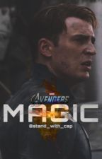 Magic ≫≫ Steve Rogers [ COMPLETED ] by stand_with_cap