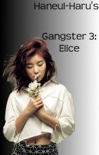 Gangster 3: Elice by Haneul-haru