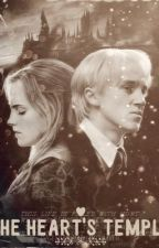 The Heart's Temple ( a DraMione fanfic ) by kutetaehyung