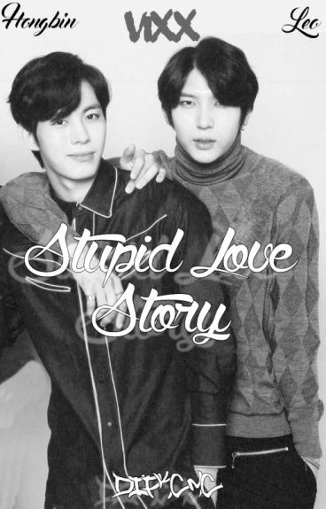 STUPID LOVE STORY