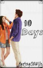 10 Days by MysteryEXOwife