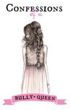 The Bully Queen's Side by CzareenaTorres