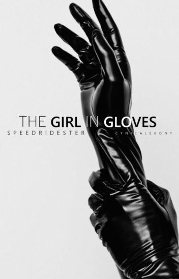 The Girl In Gloves