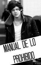 Manual de lo prohibido (Harry y tu) Terminada by MaloryVeintimilla