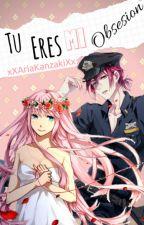 Tu eres mi obsesion || Rin Matsuoka y Tu || by AriaScarlet__