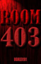 Room 403 by Ughlex101