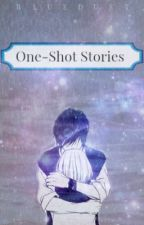One-Shot Stories by bluedust