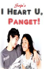 I Heart U, Panget! by thesojudrinker