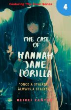 The Case of Hannah Jane Lorilla by ReiReiZ