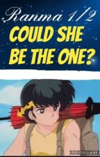 Ranma 1/2 Ryoga x oc - Could she be the one ? by Rumiko_Akabane