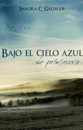 Bajo el cielo azul de primavera by SanCGallegos