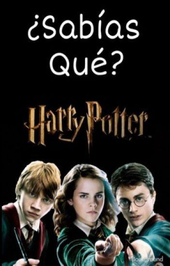 ¿Sabías Qué? Harry Potter⚡️#Wattys2016