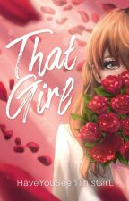 That Girl 1 & 2 by HaveYouSeenThisGirL