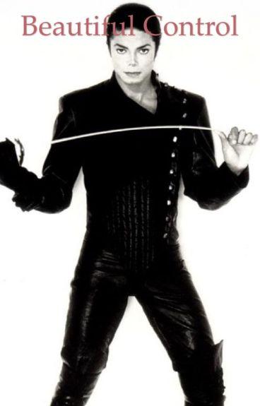 Beautiful Control (An Erotic Michael Jackson Fanfiction)