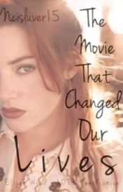 The Movie that Changed Our Lives (Elijah Wood/LOTR FanFic) by ncisluver15