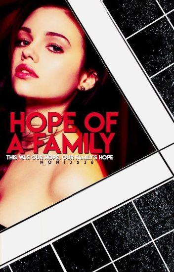 Hope of a Family ☾ The Originals [En Ré-écriture]