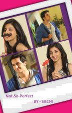 Not - So - perfect (sandhir shots) COMPLETED by Sachi_Sanatan