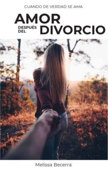 Amor después del divorcio (Editando)
